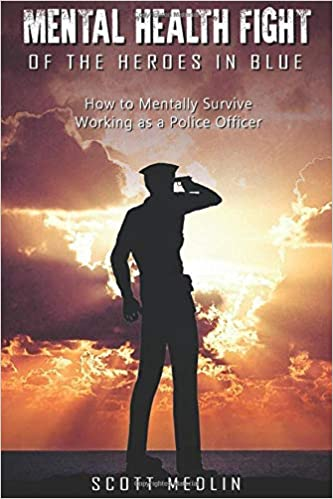 Book cover for Mental Health Fight of the Heroes in Blue